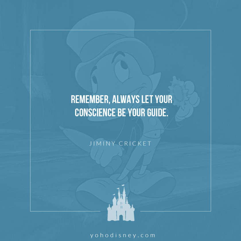 Jiminy Cricket Quote // Disney's Pinocchio